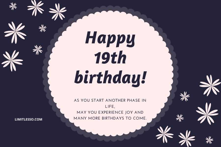 Attractive Happy 19th Birthday Wish For You