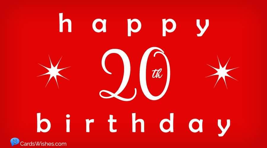 Attractive Happy 20th Birthday Image For Facebook