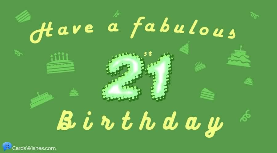 Attractive Happy 21st Birthday Idea For You
