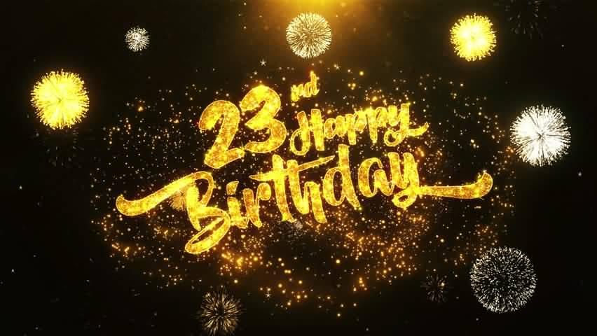 Attractive Happy 23rd Birthday Idea For Facebook
