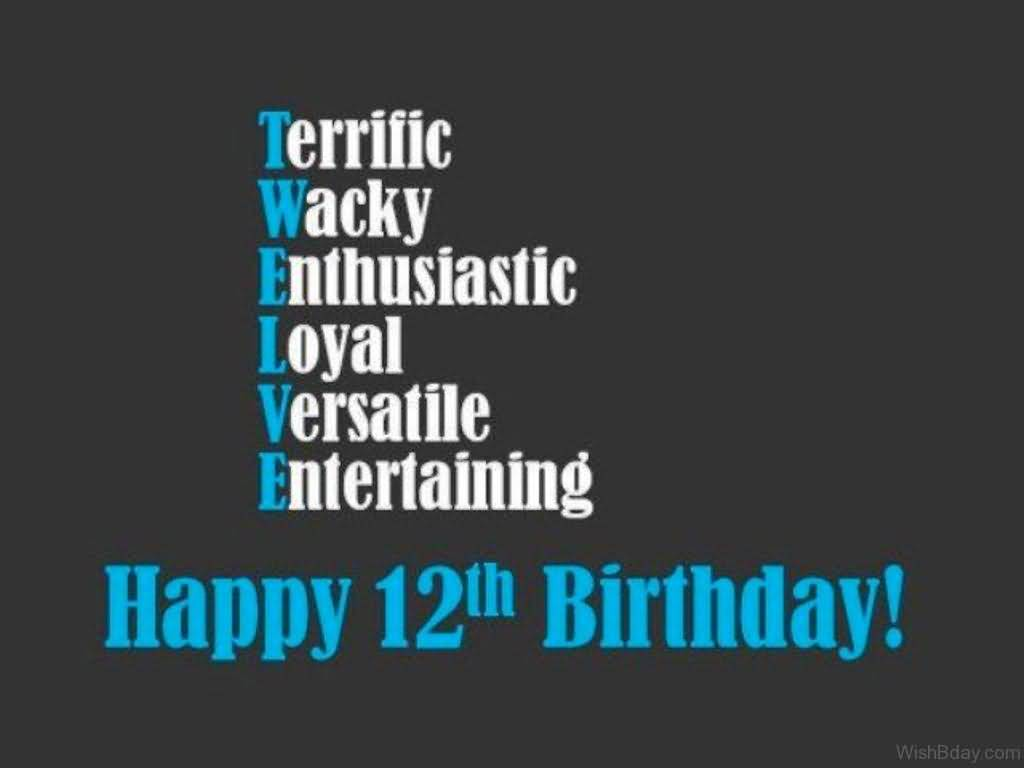 Awesome Happy 12th Birthday Message For Facebook