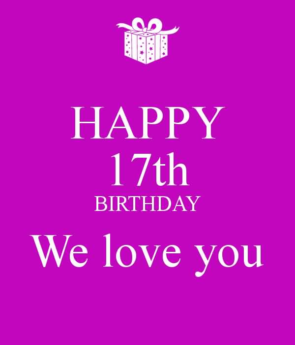 Awesome Happy 17th Birthday Message For Kid