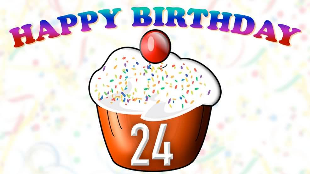 Awesome Happy 24th Birthday Message For You