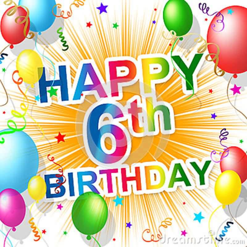 Beautiful 6th Birthday Image For Sharing