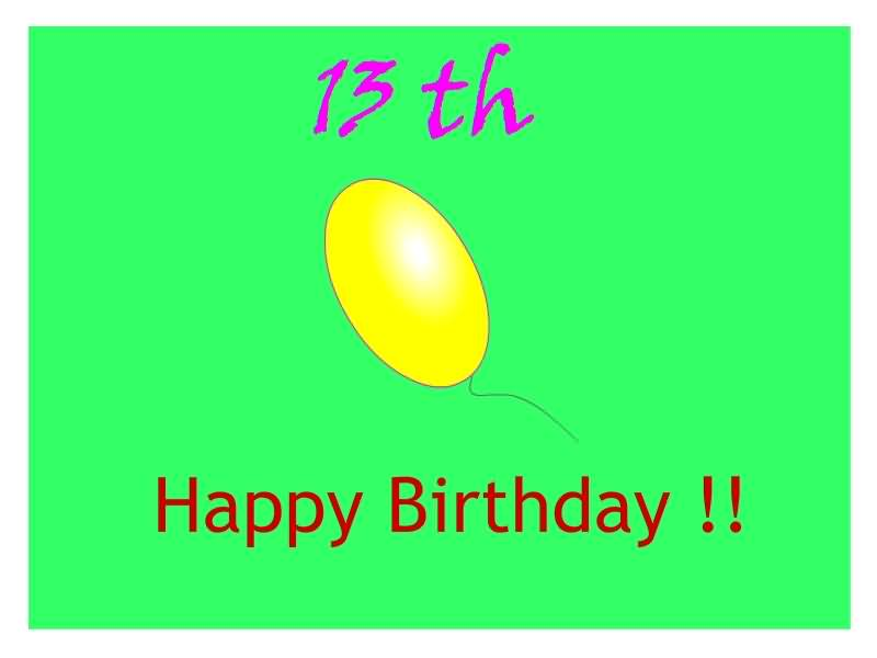 Beautiful Happy 13th Birthday Image For Sharing