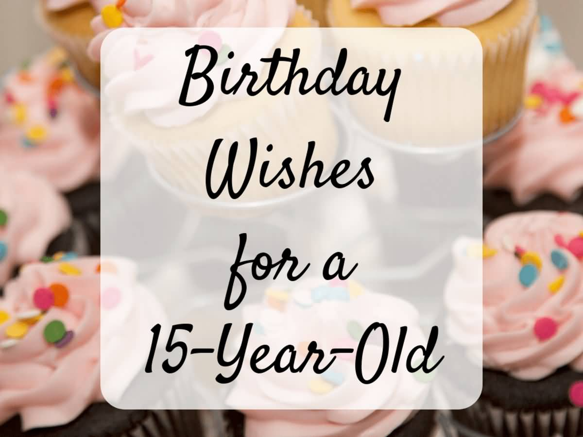 Beautiful Happy 15th Birthday Idea For Sharing