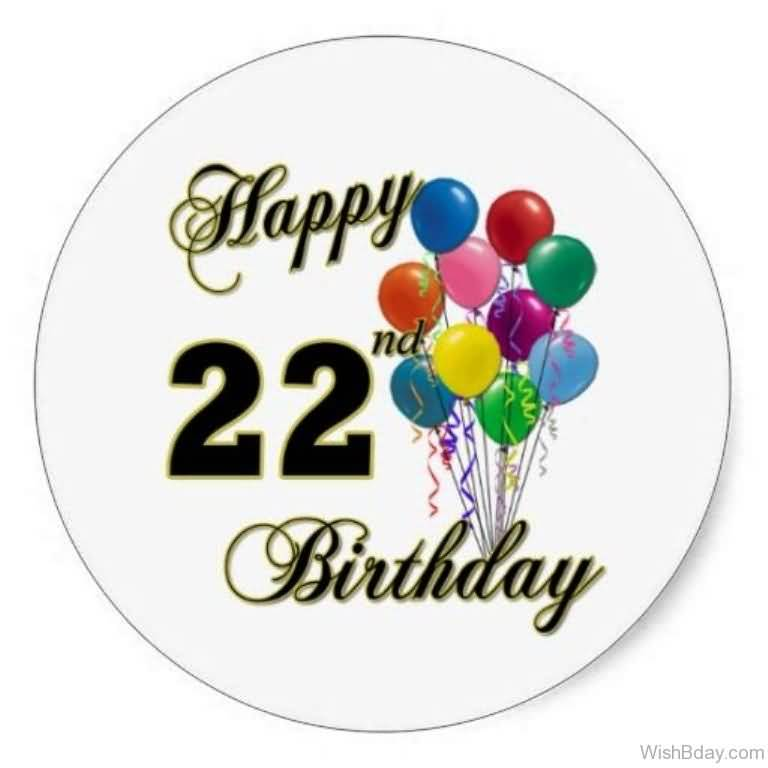 Beautiful Happy 22nd Birthday Message For Sharing