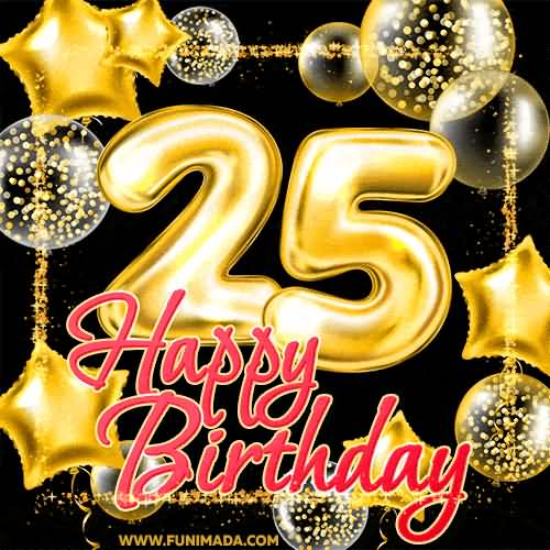 Beautiful Happy 25th Birthday Wishes Picture For Friend