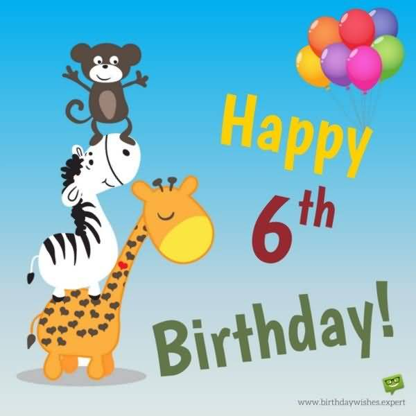 Best 6th Birthday Image For You