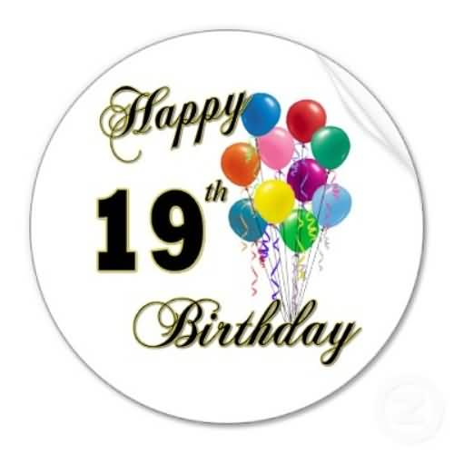 Best Happy 19th Birthday Message For You