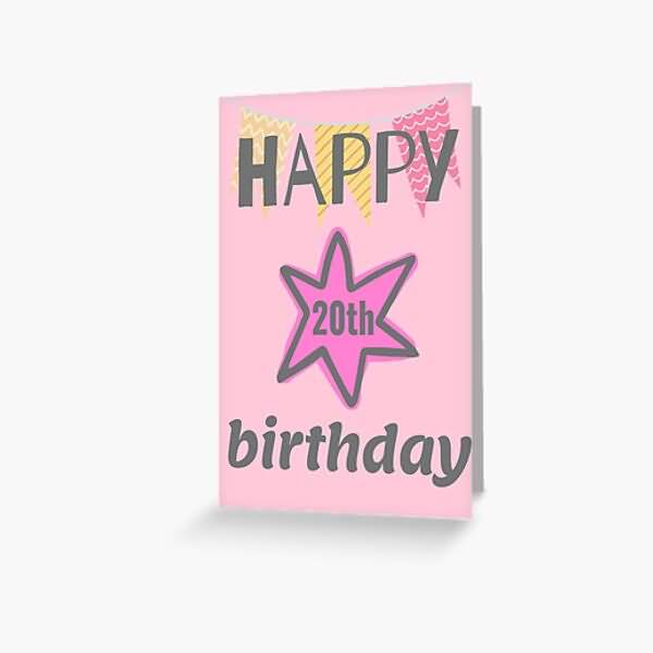 Best Happy 20th Birthday Greeting For Facebook