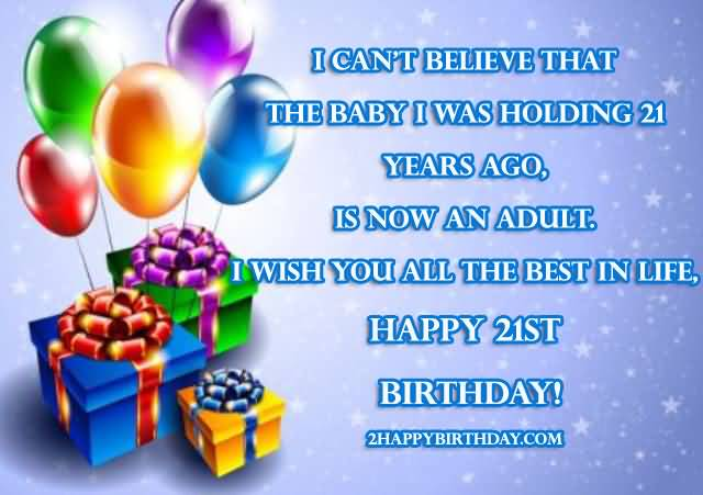 Best Happy 21st Birthday Wishes Wish For You