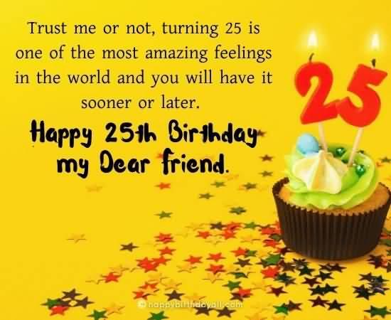 Best Happy 25th Birthday Idea For Family Member
