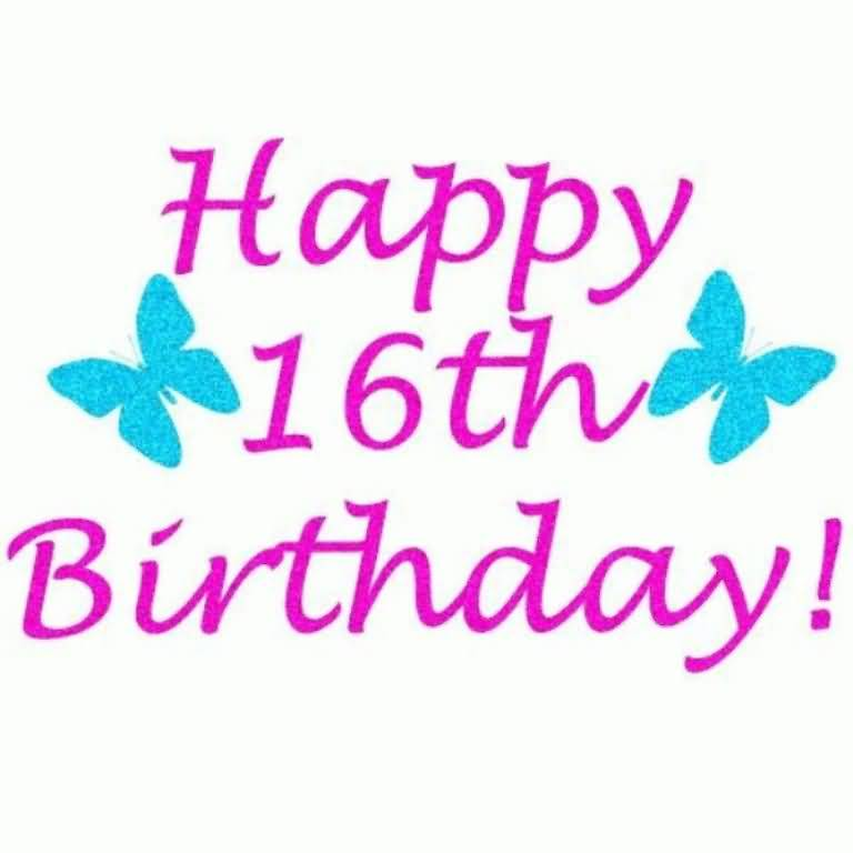 Cool Happy 16th Birthday Message For Kid