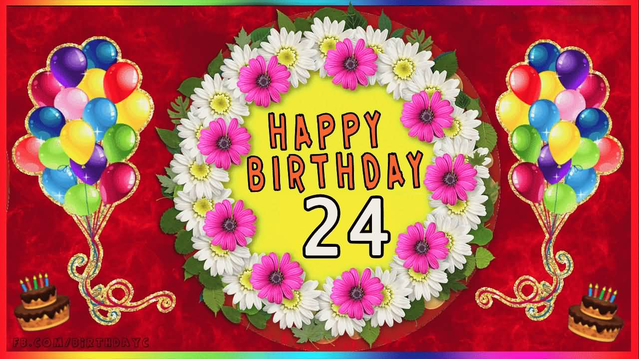 Cool Happy 24th Birthday Wish For Facebook