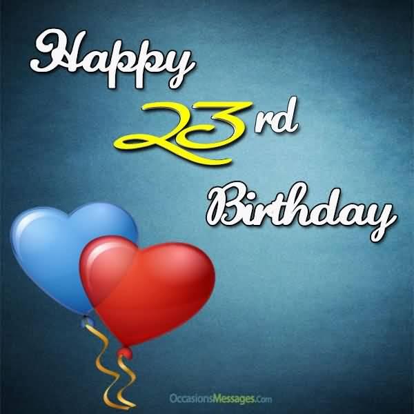 Eye Catching Happy 23rd Birthday Wish For Friend