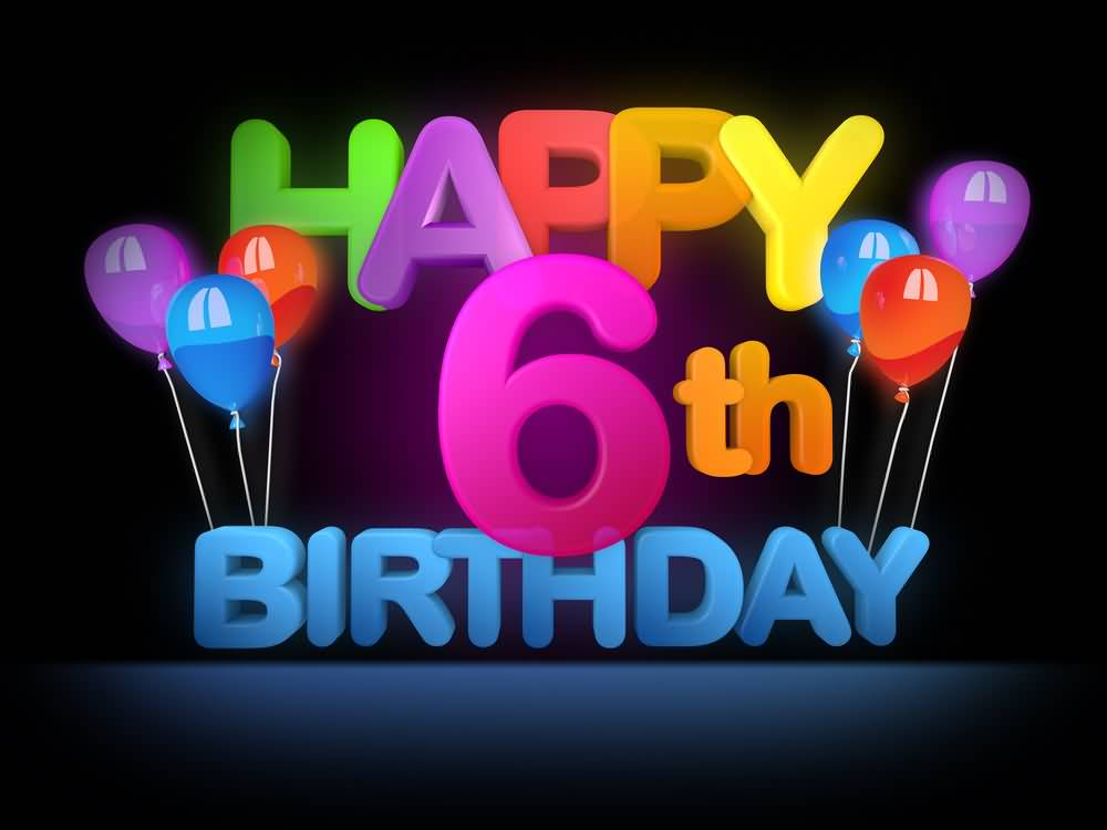 EyeCatching 6th Birthday Image For Facebook