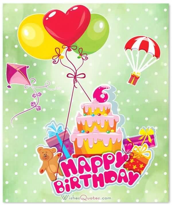 Latest 6th Birthday Wish For Children