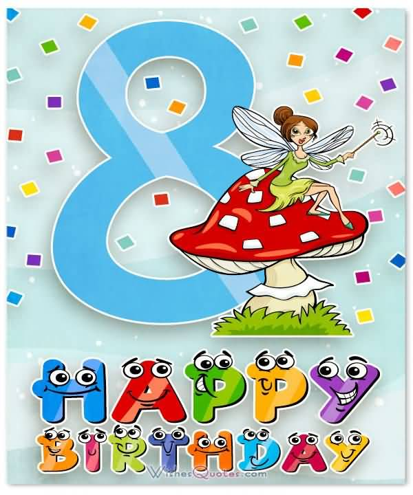 Latest 8th Birthday Greeting For You