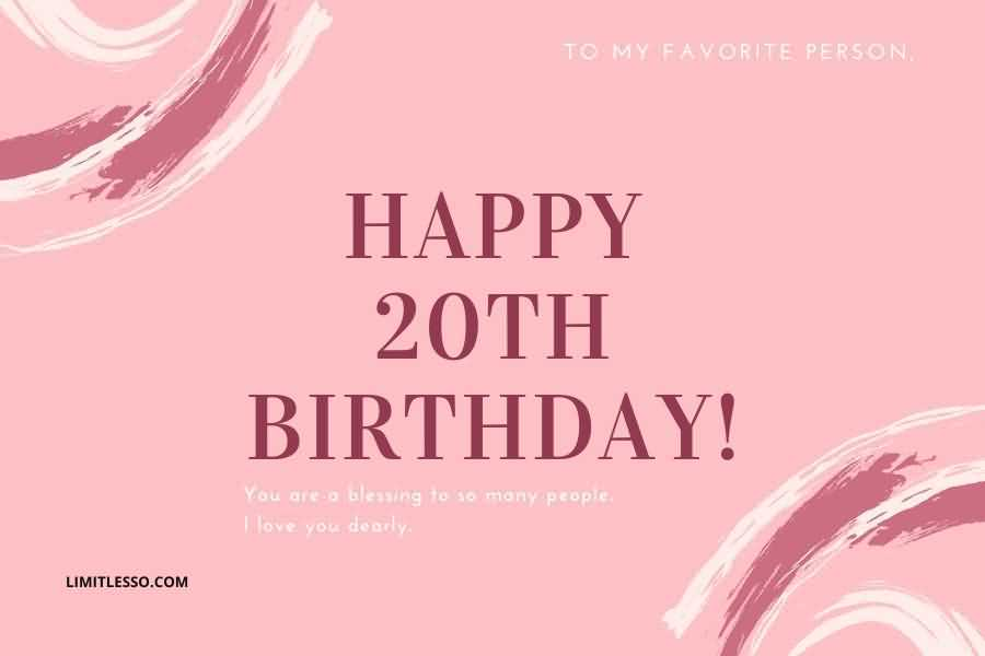 Latest Happy 20th Birthday Message For You
