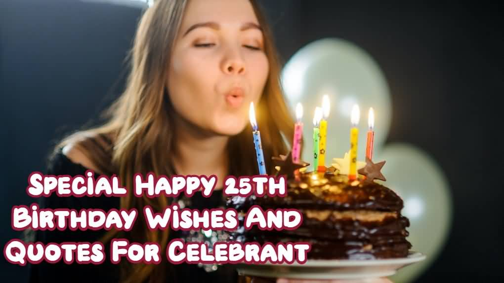Latest Happy 25th Birthday Idea For Sharing