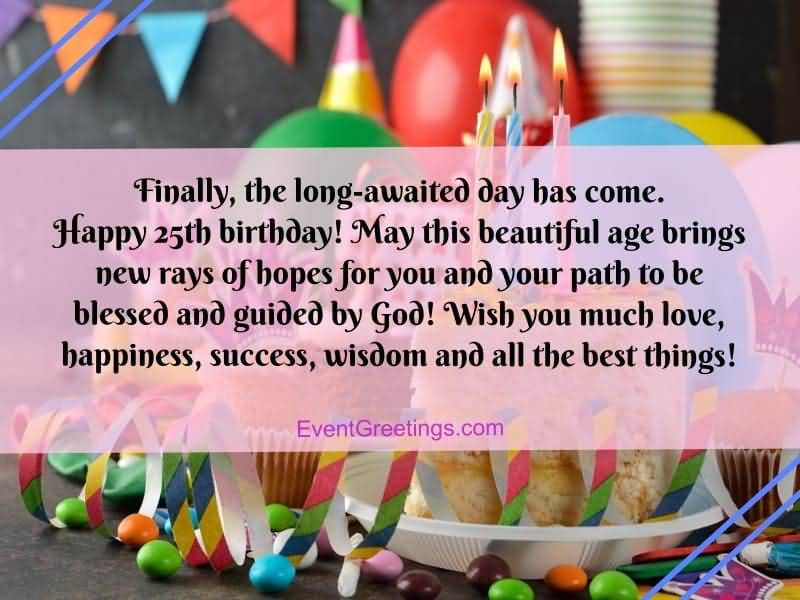 Latest Happy 25th Birthday Message For Sharing