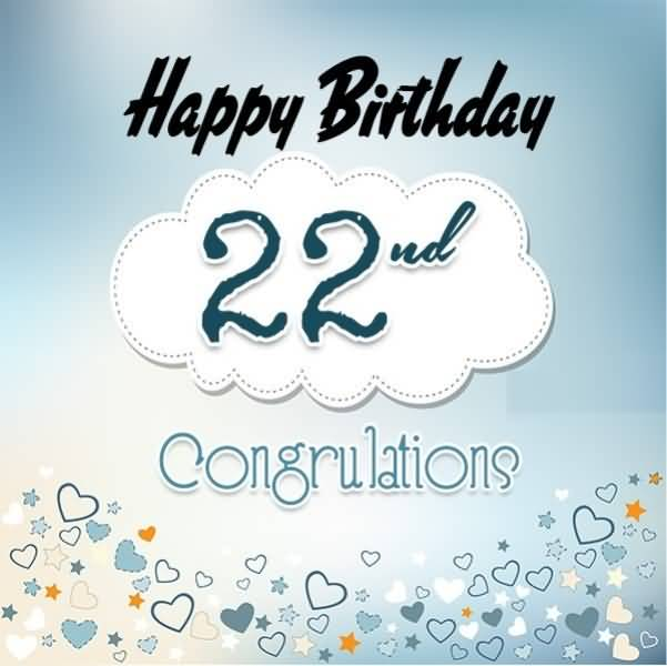 Mind Blowing Happy 22nd Birthday Wish For Sharing