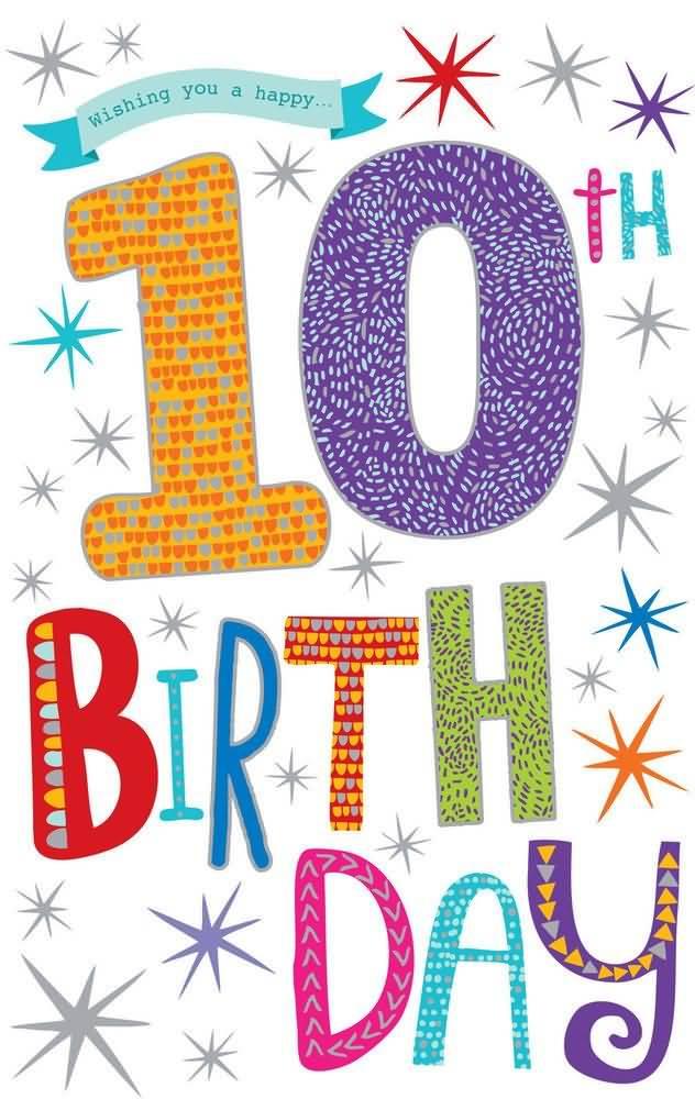 Wonderful 10th Birthday Wish For Kid
