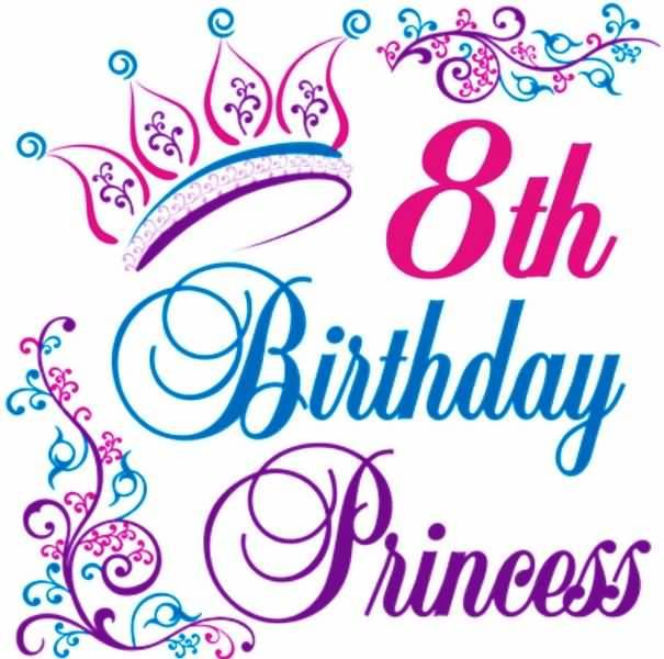 Wonderful 8th Birthday Image For Sharing
