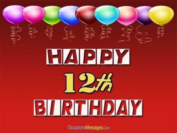 Wonderful Happy 12th Birthday Idea For Kid