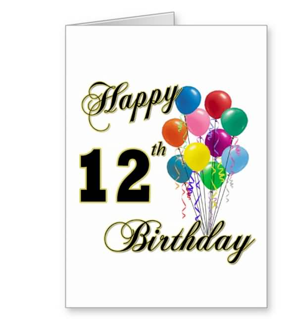 Wonderful Happy 12th Birthday Image For Kid