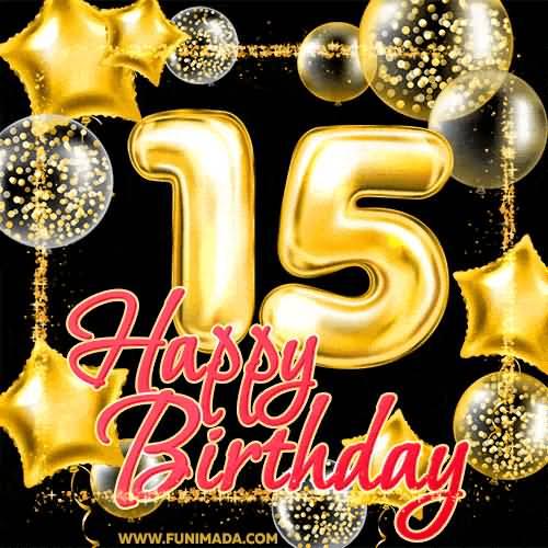 Wonderful Happy 15th Birthday Greeting For Kid