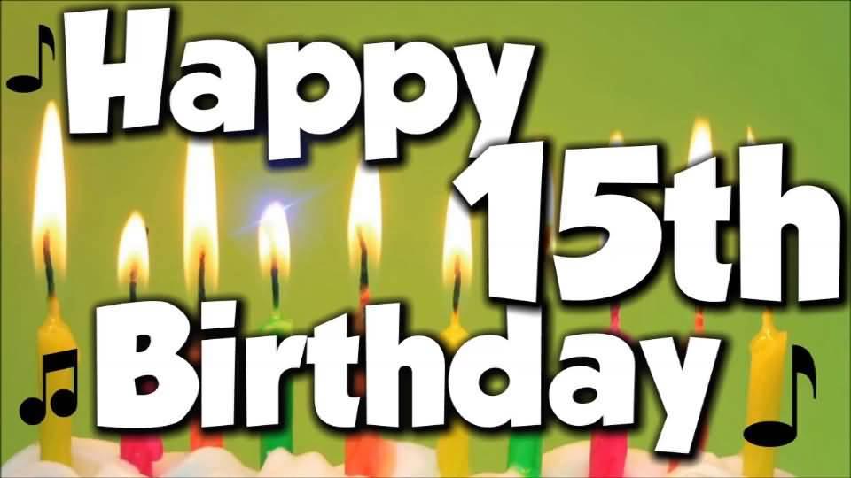 Wonderful Happy 15th Birthday Idea For Kid