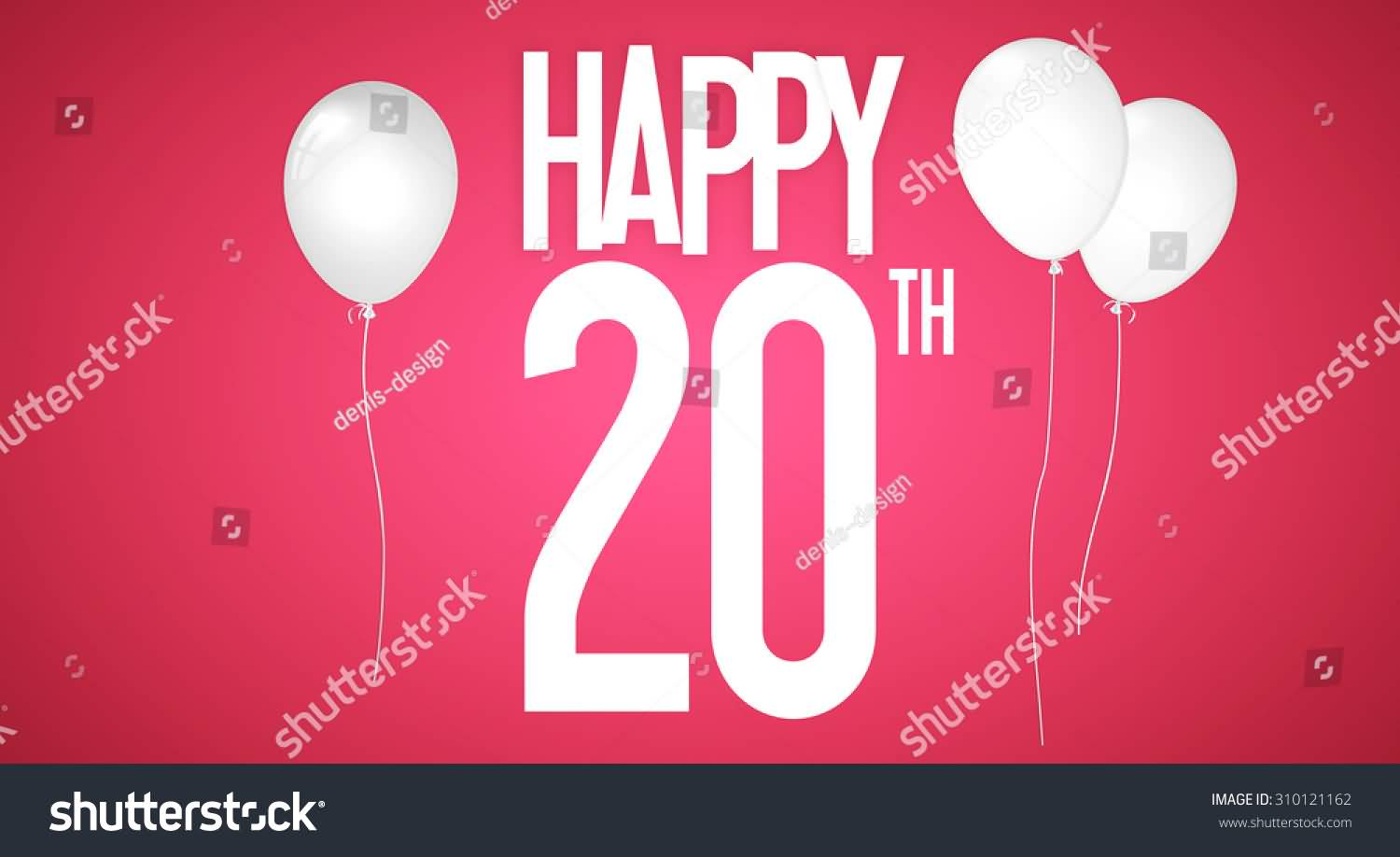 Wonderful Happy 20th Birthday Picture For Sharing