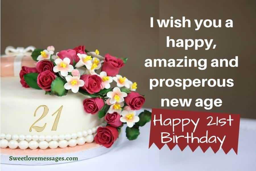 Wonderful Happy 21st Birthday Wish For Loved Ones