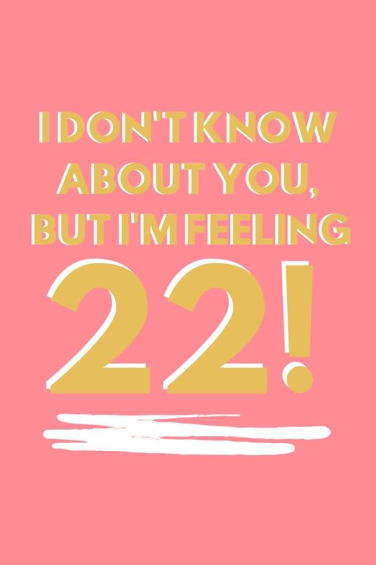 Wonderful Happy 22nd Birthday Wishes Wish For Friend