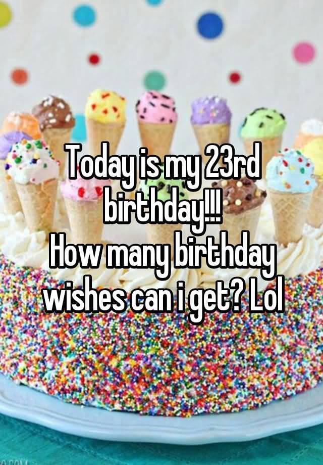 Wonderful Happy 23rd Birthday Image For Sharing