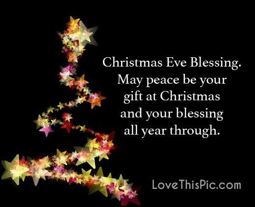 Christmas Eve Blessing May Christmas Eve Quotes
