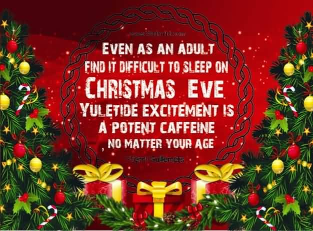 Even As An Adult Christmas Eve Quotes