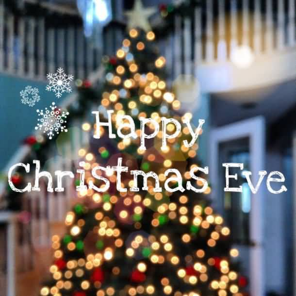 Happy Christmas Eve Christmas Eve Quotes
