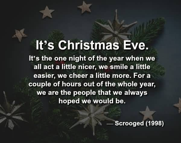 It's The One Night Christmas Eve Quotes