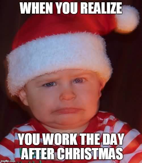 When You Realize You Day After Christmas Meme